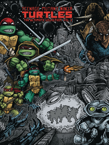 Teenage Mutant Ninja Turtles Vol. 2 (Ultimate Collection)