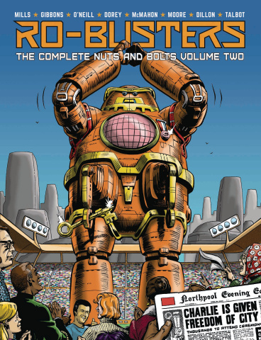 Ro-Busters: The Complete Nuts and Bolts Vol. 2