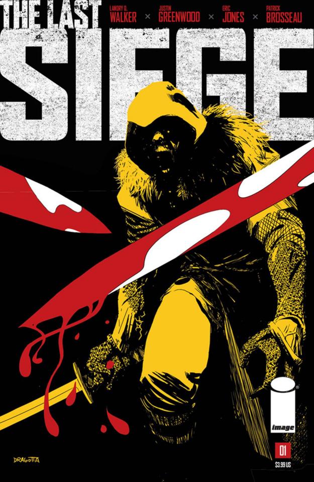 The Last Siege #1 (Dragotta Cover)