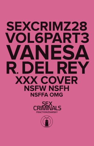 Sex Criminals #28 (XXX Del Rey Cover)