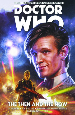 Doctor Who: New Adventures with the Eleventh Doctor Vol. 4: The Then and The Now