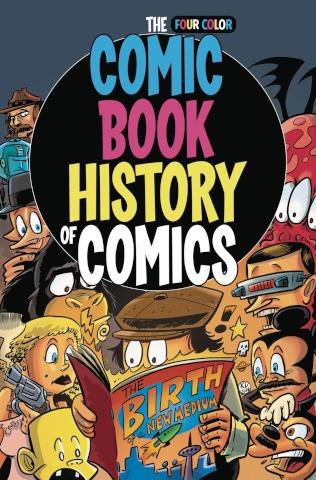 A Comic Book History of Comics: The Birth of a Medium