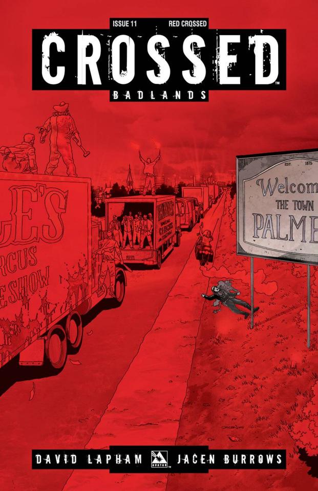 Crossed: Badlands #11 (Red Crossed Cover)