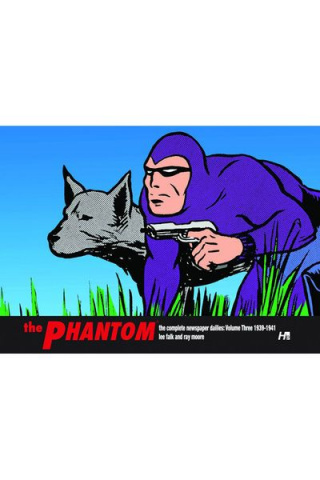 The Phantom: The Complete Newspaper Dailies Vol. 3: 1939-1941