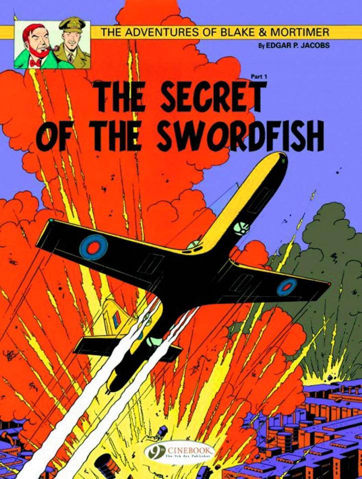 The Adventures of Blake & Mortimer Vol. 15: The Secret of the Swordfish, Part 1