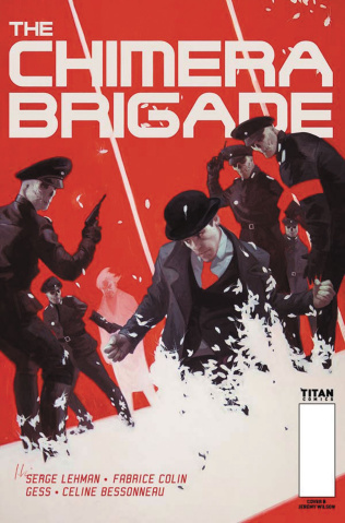 The Chimera Brigade #1 (Wilson Cover)