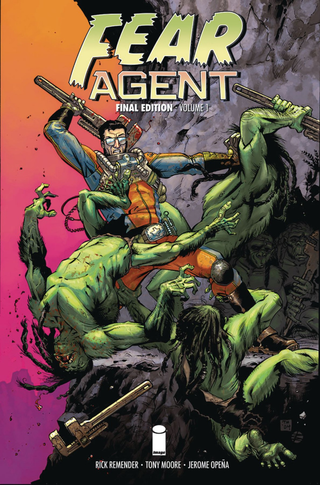 Fear Agent Vol. 1 (Final Edition)