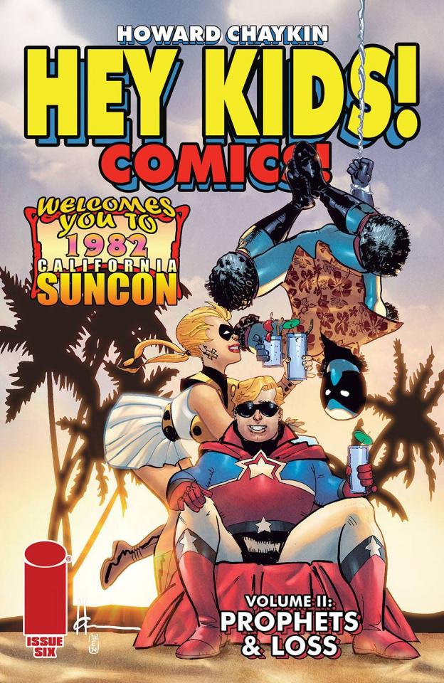 Hey Kids! Comics! Prophets & Loss #6