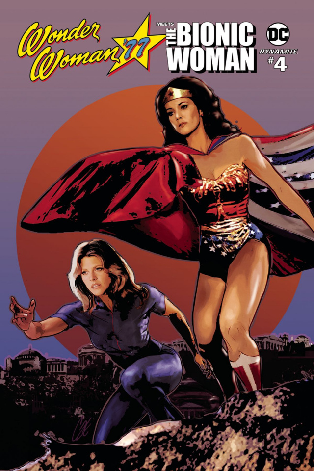 Wonder Woman '77 Meets The Bionic Woman #4 (Staggs Cover)