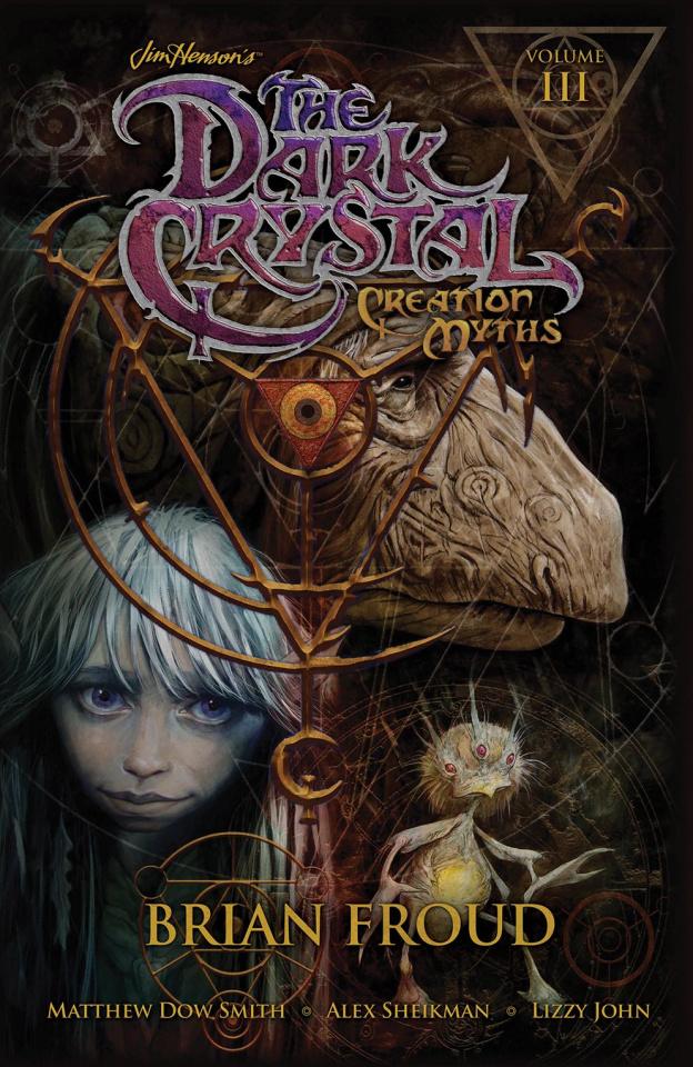 The Dark Crystal Vol. 3: Creation Myths