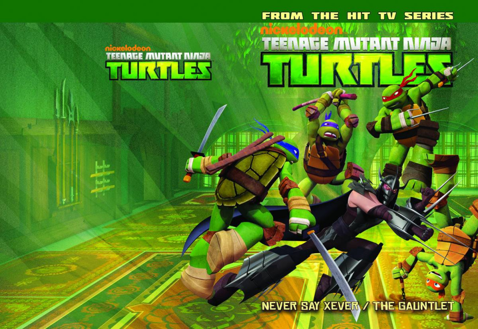Teenage Mutant Ninja Turtles Animated Vol. 2: Never Say Xever / The Gauntlet