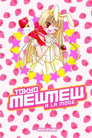 Tokyo Mew Mew: A La Mode Omnibus
