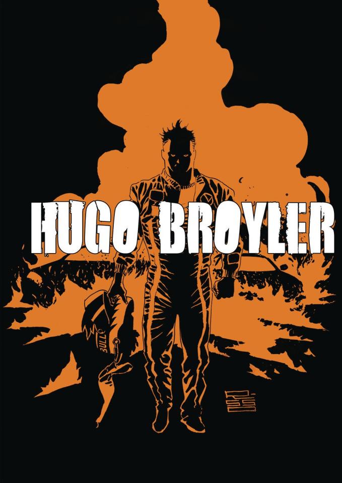 Hugo Broyler Vol. 1