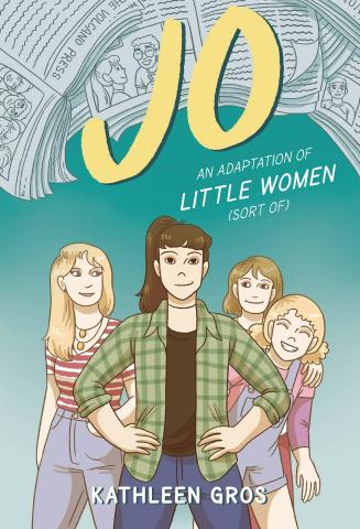 Jo: An Adaptation of Little Women (Sort Of)
