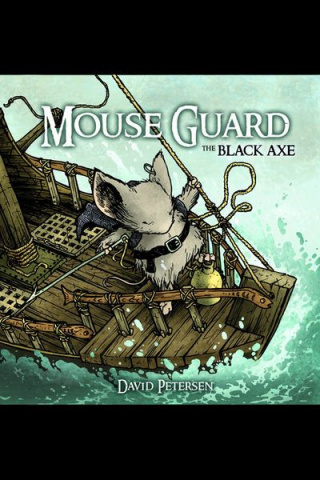 Mouse Guard: The Black Axe #2