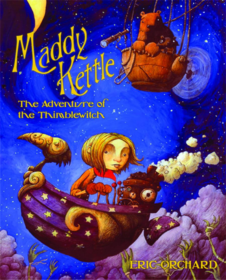 Maddy Kettle Vol. 1: Adventures of the Thimblewitch