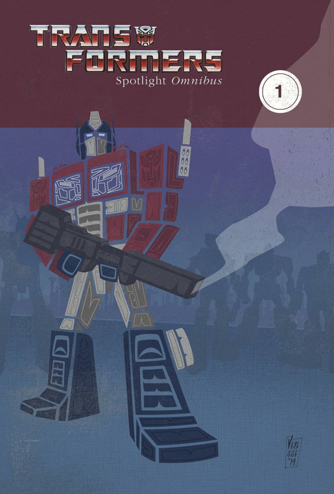 The Transformers: Spotlight Omnibus Vol. 1