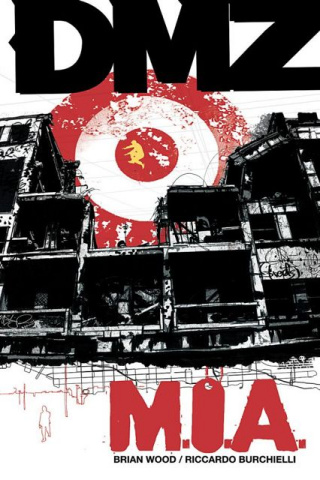 DMZ Vol. 9: Mia
