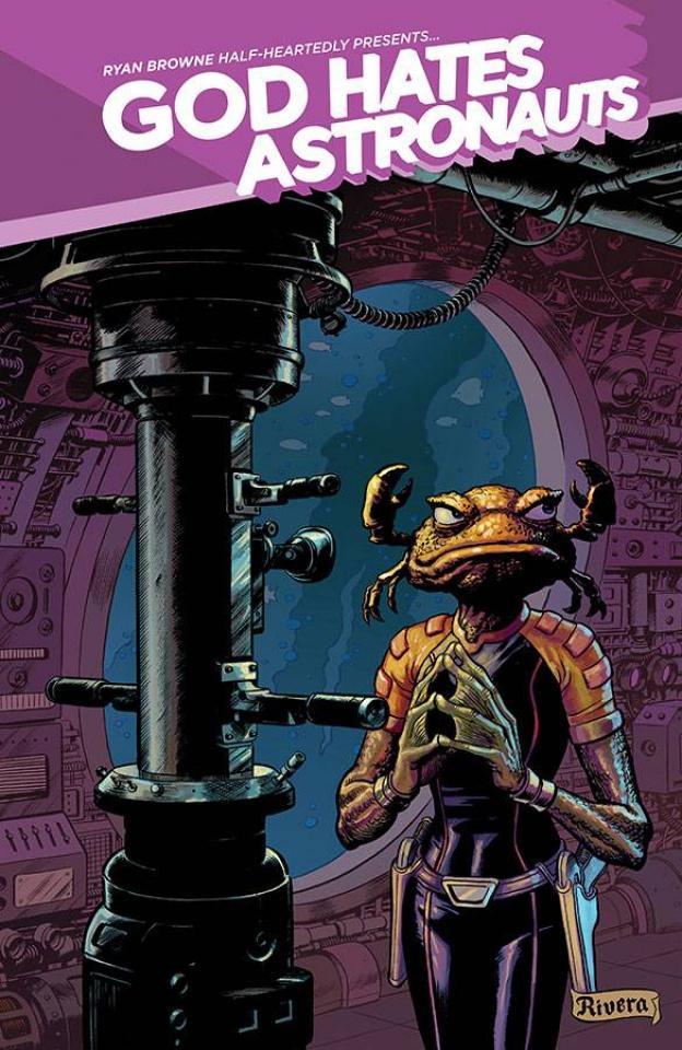 God Hates Astronauts #4 (Rivera Cover)
