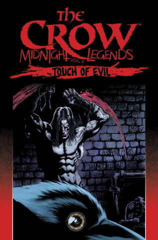 The Crow: Midnight Legends Vol. 6: Touch of Evil