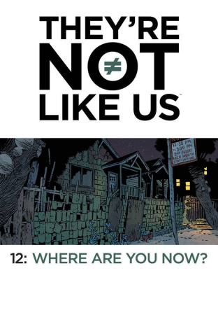 They're Not Like Us #12