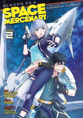Reborn as a Space Mercenary Vol. 2