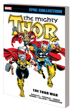 Thor: The Thor War (Epic Collection)