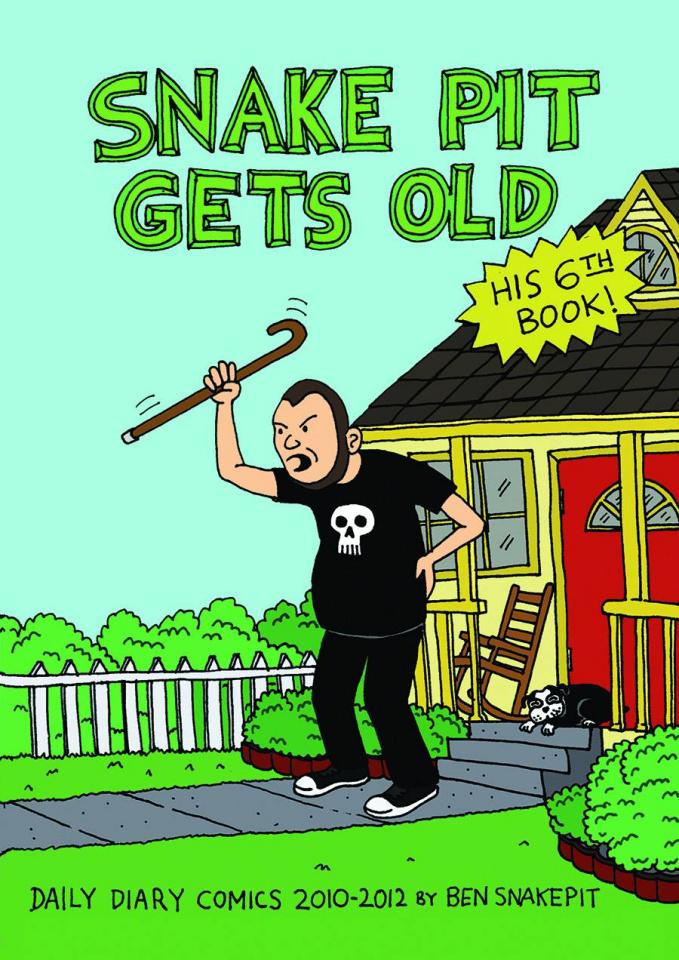 Snake Pit Gets Old: 2010 - 2012