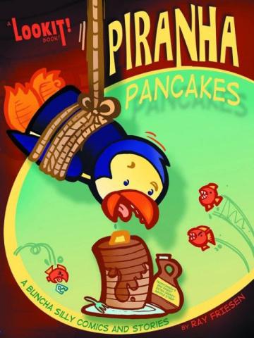 Piranha Pancakes