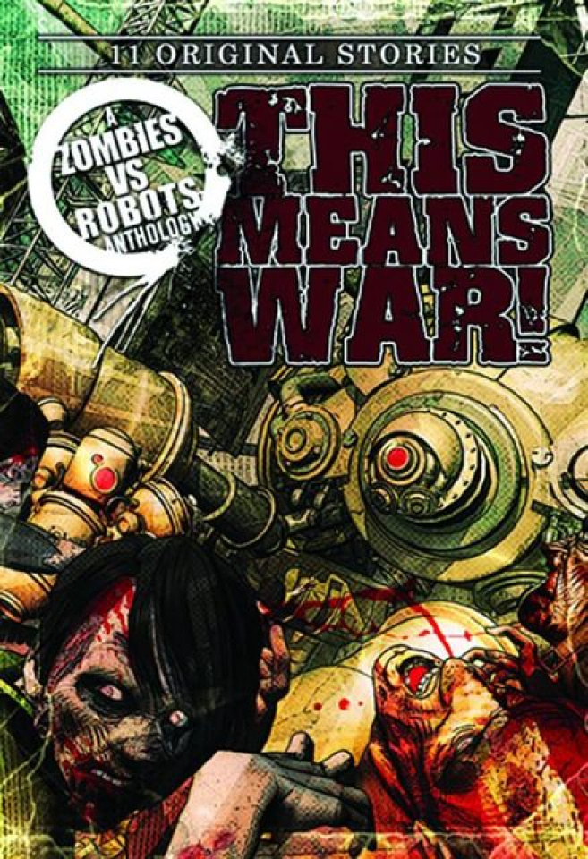 Zombies vs. Robots: This Means War!