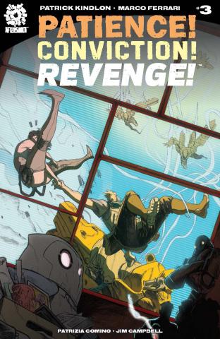 Patience! Conviction! Revenge! #3