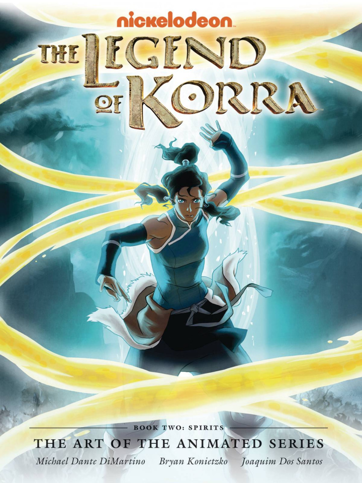 The Legend of Korra: The Art of the Animated Series Book 2: Spirits