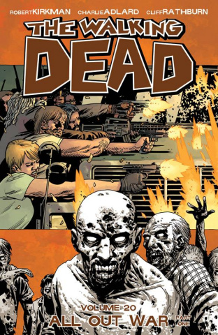 The Walking Dead Vol. 20: All Out War, Part 1