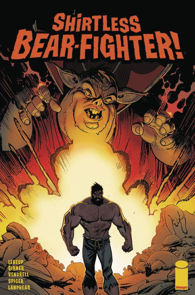 Shirtless Bear-Fighter! #2 (Robinson Cover)