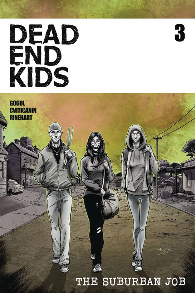 Dead End Kids: The Suburban Job #3 (Madd Cover)