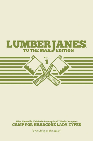Lumberjanes Vol. 1 (To the Max Edition)