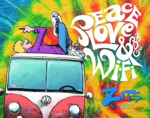 Zits Treasury: Peace, Love & Wi Fi