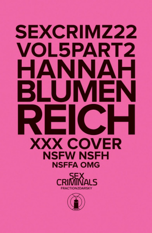 Sex Criminals #22 (XXX Hannah Blumenreich Cover)