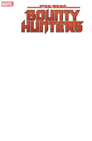 Star Wars: Bounty Hunters #1 (Blank Cover)