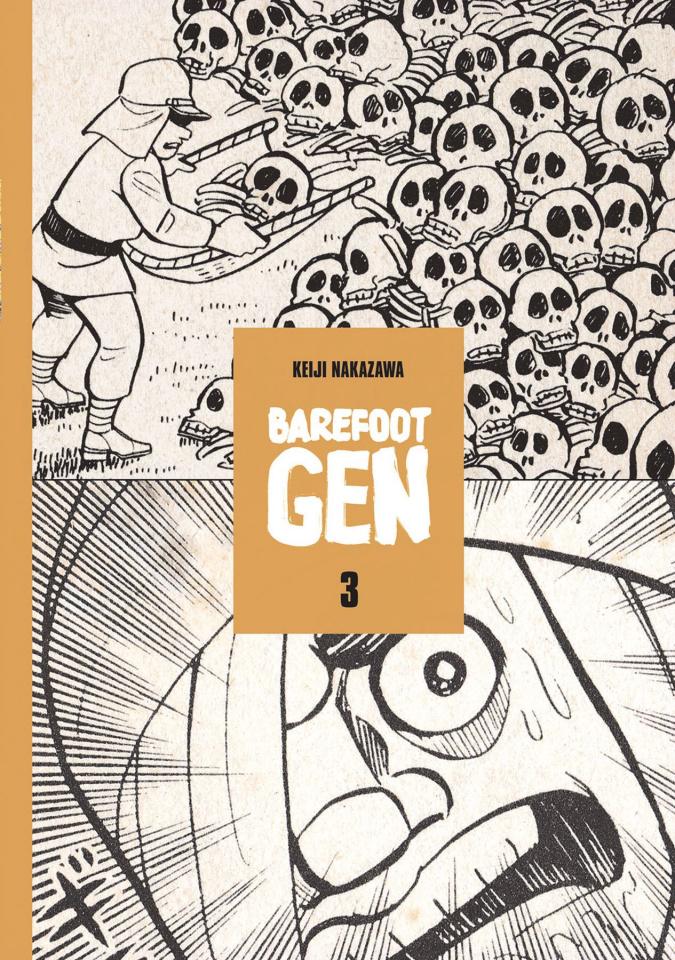 Barefoot Gen Vol. 3