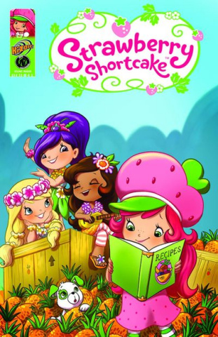 Strawberry Shortcake: The Pineapple Predicament & Others