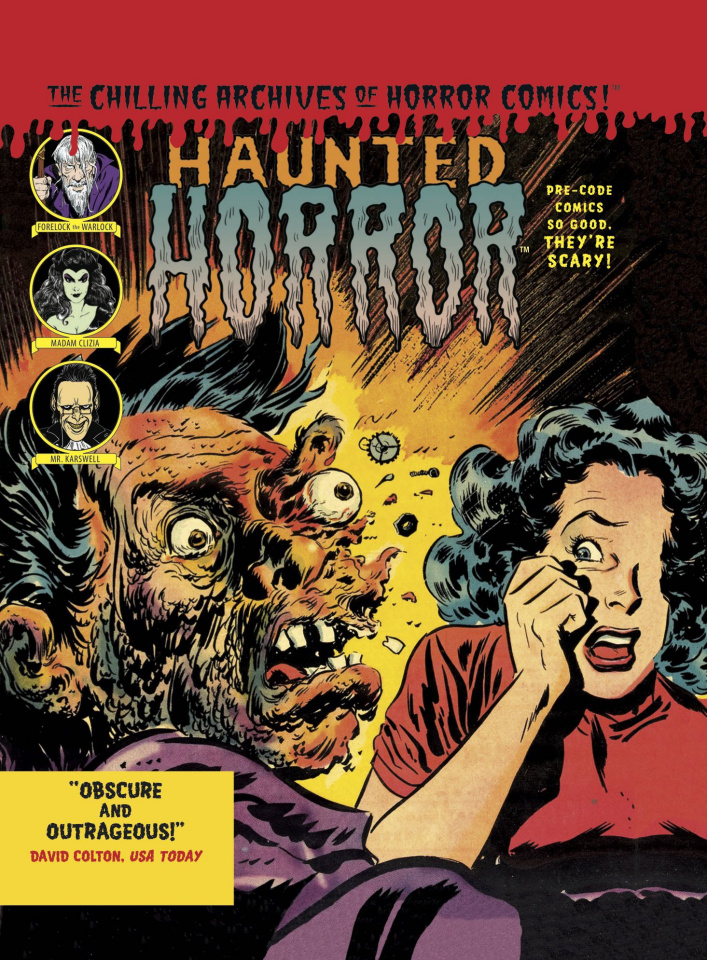 Haunted Horror Vol. 3: Pre-Code Comics So Good, They're Scary!