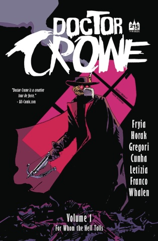 Doctor Crowe Vol. 1: For Whom the Hell Tolls