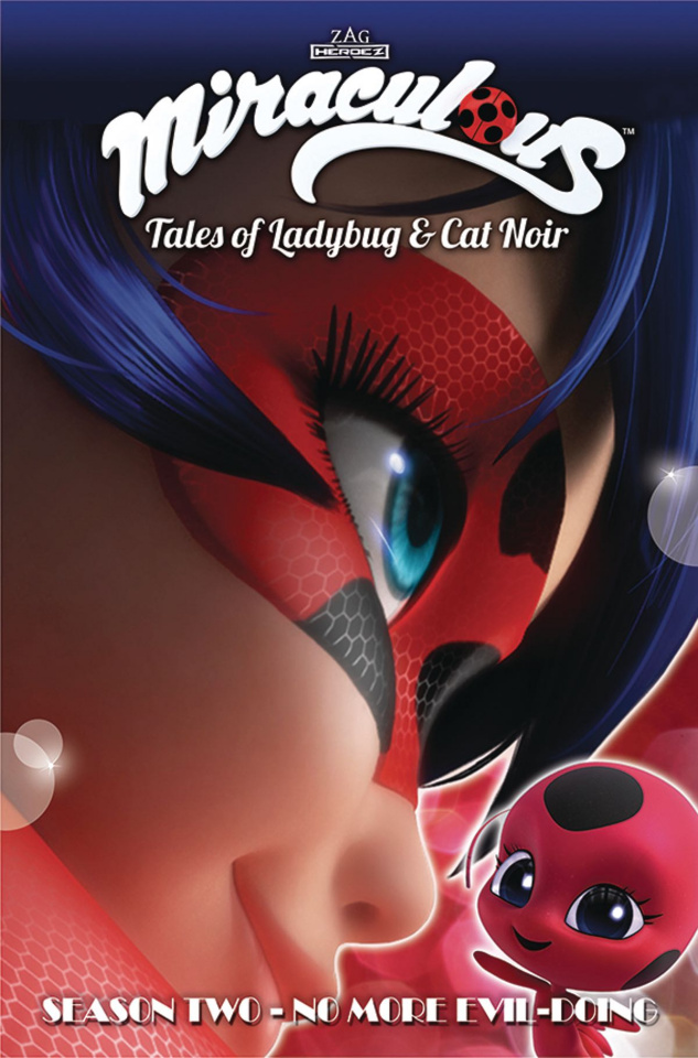Miraculous: Tales of Ladybug and Cat Noir Season Two: No More Evil-Doing