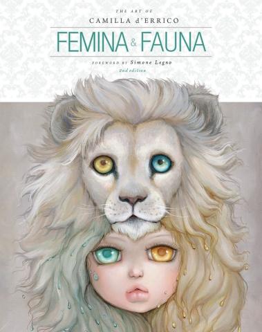 The Art of Camilla d'Errico Vol. 1: Femina & Fauna