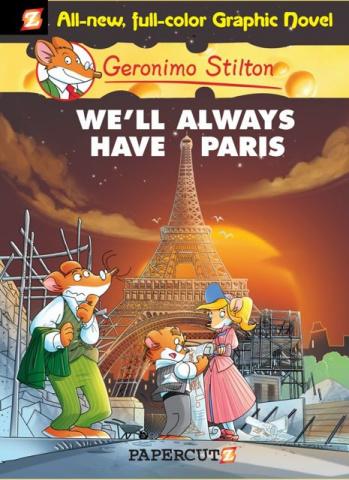 Geronimo Stilton Vol. 11: We'll Always Have Paris