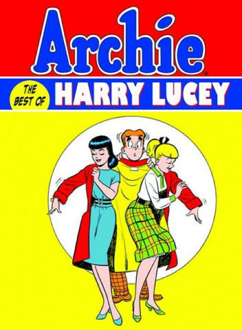 Archie: The Best of Harry Lucey Vol. 1