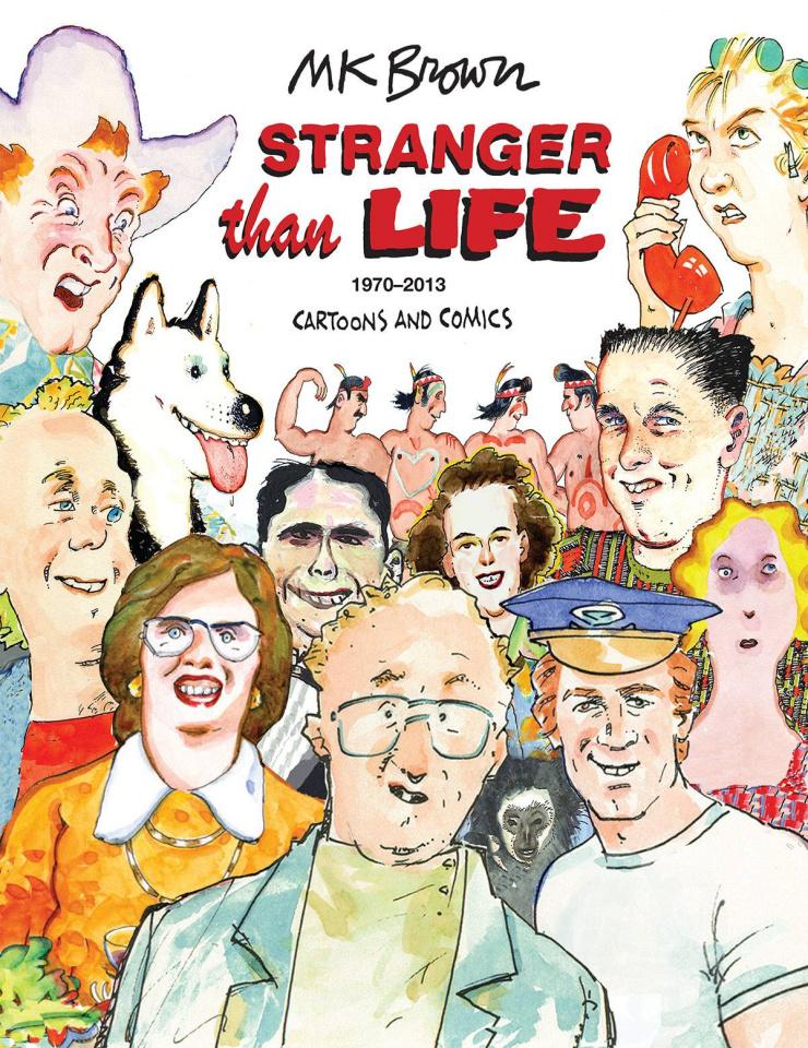 Stranger Than Life: 1970 - 2013