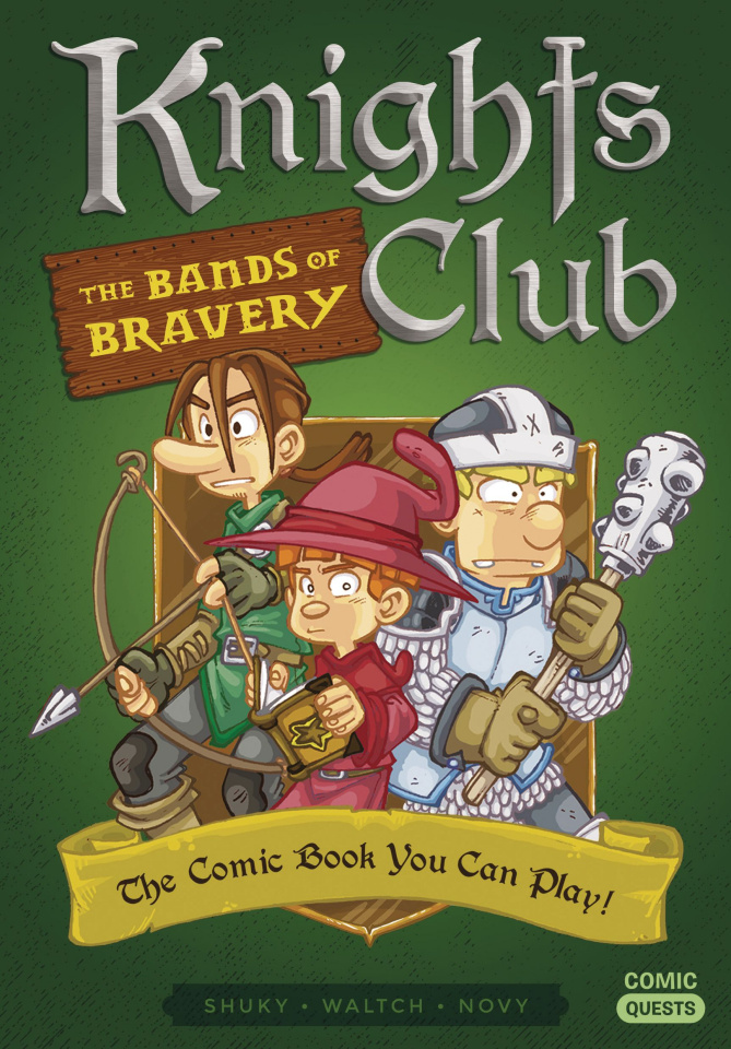 Comic Quests: Knights Club Vol. 2: The Bands of Bravery