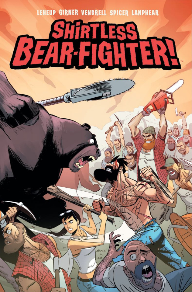 Shirtless Bear-Fighter! #5 (Vendrell Cover)